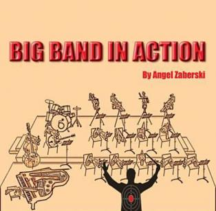 Angel Zaberski Big Band - Big Band In Action